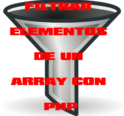 Filtrar elementos de un array con php y array_filter